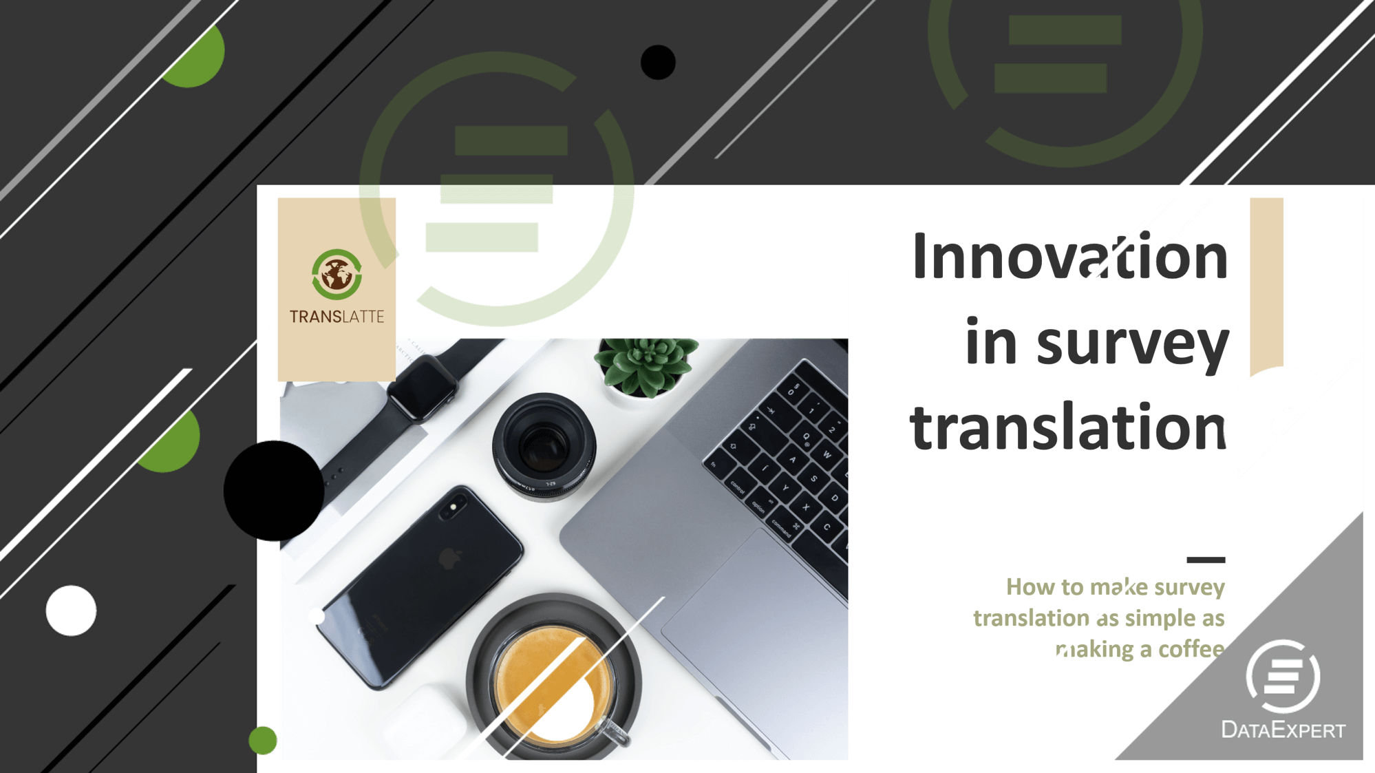 TransLatte: How to make market research survey translation as simple as making a coffee?
